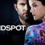 BLINDSPOT Se centra en una misteriosa mujer tatuada que ha perdido la memoria y…